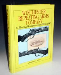 image of Winchester Repeating Arms Company; Its History_Develpment from 1865 to 1981