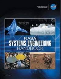 NASA Systems Engineering Handbook: NASA/SP-2016-6105 Rev2 - Full Color Paperback Version