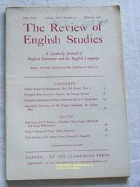 The Review of English Studies: New Series Vol.XIV, No.53, February 1963: a Quarterly Journal of...
