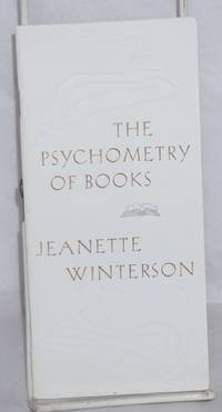 The psychometry of books: from Art Objects, a collection of essays which will be published by Knopf in February 1996