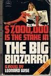 BIG BIAZARRO [THE]