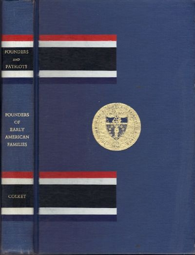 Cleveland, OH: The General Court of the Order of Founders and Patriots of America, 1975. Hardcover. ...