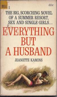 EVERYTHING BUT A HUSBAND