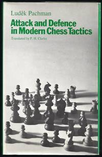 Attack And Defence In Modern Chess Tactics