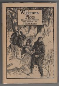 image of Wilderness plots Tales about the Settlement of the American Land