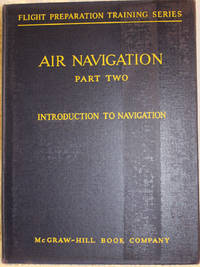 image of AIR NAVIGATION Part Two INTRODUCTION TO NAVIGATION
