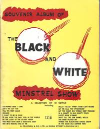 Souvenir Album of The Black and White Minstrel Show : A Selection of 48 Songs.