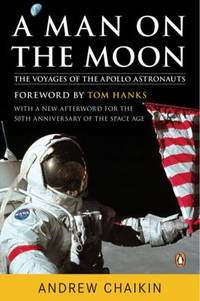 A Man on the Moon Pt. 1 : The Voyages of the Apollo Astronauts