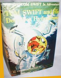 Tom Swift and His Deep-Sea Hydrodome by  Victor (II) Appleton - First - 1958 - from Dave Shoots, Bookseller and Biblio.com