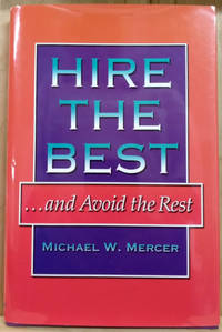 image of Hire the Best and Avoid the Rest