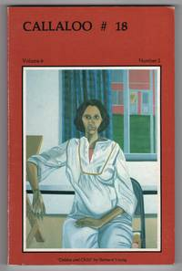 Callaloo : A Black South Journal of Arts and Letters 18 (Volume 6, Number 2; Spring - Summer 1983) - inciudes a Special Section on Paule Marshall : Fiction Writer by  et al  Trudier Harris - Paperback - 1st edition - 1983 - from Philip Smith, Bookseller (SKU: M2916)