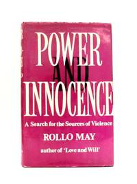 image of Power and Innocence: A Search For The Sources of Violence