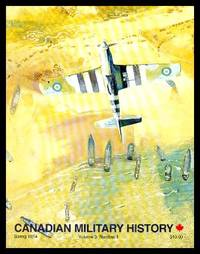 CANADIAN MILITARY HISTORY - Volume 3, number 1 - Spring 1994