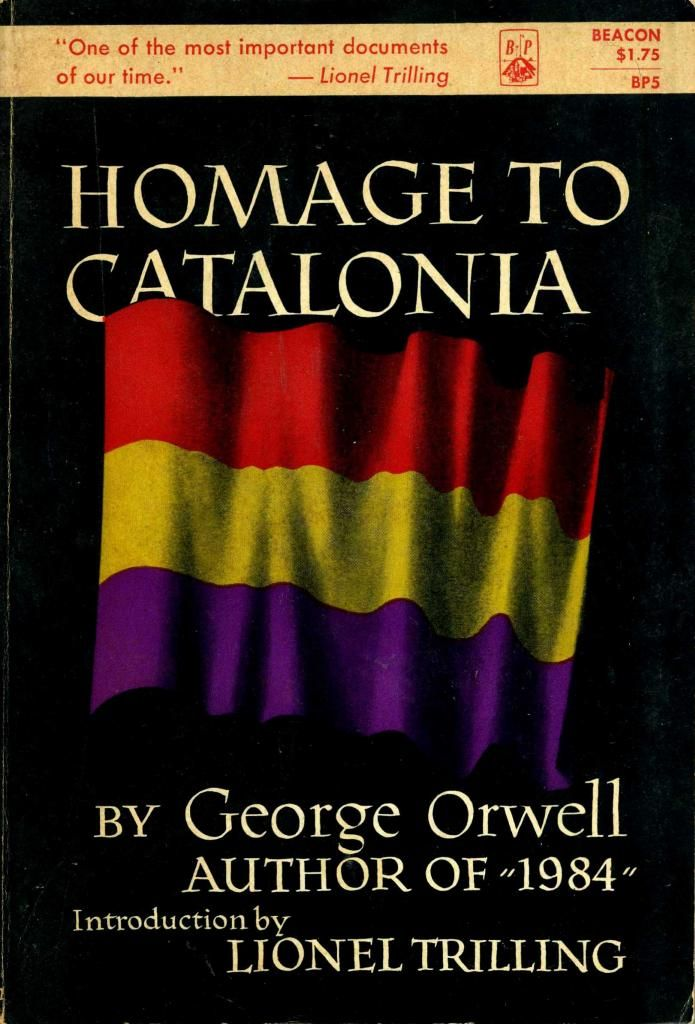 homage to catalonia Find the quotes you need in george orwell's homage to catalonia, sortable by theme, character, or chapter from the creators of sparknotes.