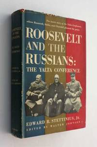 Roosevelt and the Russians: The Yalta Conference