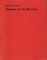 Orders of the Retina: Poems by  Thomas M Disch - Paperback - 1st Edition - 1982 - from citynightsbooks and Biblio.com