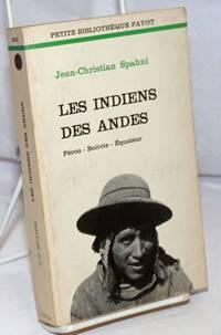 image of Les Indians des Andes: Perou-Bolivie-Equateur
