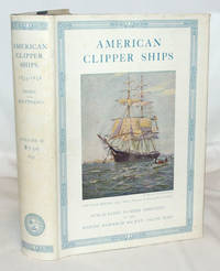 American Clipper Ships 1833-1858 Volume II Only