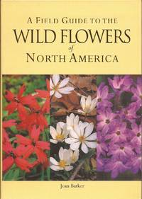 image of A Field Guide to the Wild Flowers of North America`