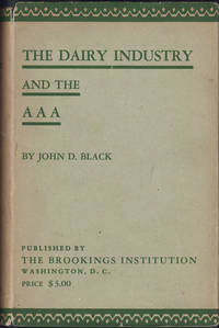 The Dairy Industry and the AAA