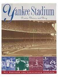 Yankee Stadium: Drama, Glamor, and Glory