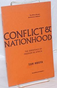 Conflict & Nationhood: The Essentials of Freedom in Africa