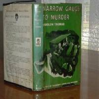 NARROW GAUGE TO MURDER By CAROLYN THOMAS 1952 FIRST EDITION