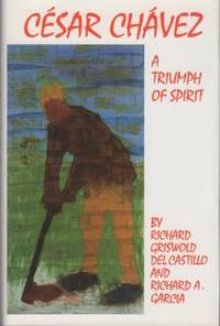 Cesar Chavez: A Triumph of Spirit