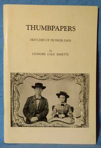 THUMBPAPERS : SKETCHES OF PIONEER DAYS