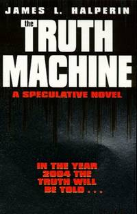 The Truth Machine: A Speculative Novel