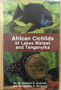 AFRICAN CICHLIDS OF LAKES MALAWI AND TANGANYIKA (12th Edition)