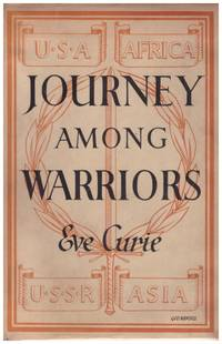 image of JOURNEY AMONG WARRIORS (Marie Curie's Daughter in the War zones))