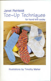 TOE-UP TECHNIQUES FOR HAND KNIT SOCKS
