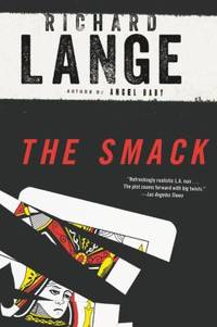 The Smack : A Novel