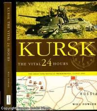Kursk The Vital 24 Hours