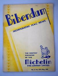 Bibendum: The House Magazine of the Michelin Tyre Co Ltd Stoke On Trent { Incorporating M.A.C News }: Number No 5,  Vol VIII  May 1949