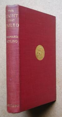 The Light That Failed. by  Rudyard Kipling - Hardcover - Reprint - 1929 - from N. G. Lawrie Books. (SKU: 40298)