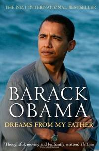 Dreams From My Father: A Story of Race and Inheritance by Obama, Barack
