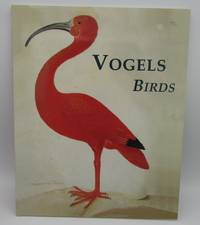 Vogels Birds: Prints, Drawings and Photographs in the collections of the Rijksmuseum Printroom and Library, Amsterdam