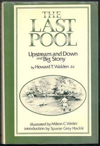 The Last Pool.  Upstream and Down and Big Stony