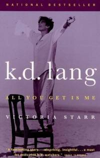 K. D. Lang : All You Get Is Me,