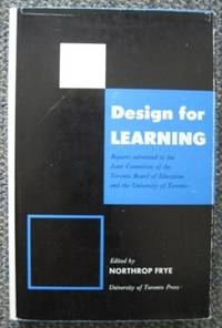 image of DESIGN FOR LEARNING:  REPORTS SUBMITTED TO THE JOINT COMMITTEE OF THE TORONTO BOARD OF EDUCATION AND THE UNIVERSITY OF TORONTO.