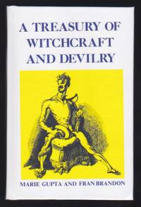 A Treasury of Witchcraft and Devilry : A Primer of the Occult