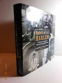 Spirit of Harlem  A Portrait of America's Most Exciting Neighborhood