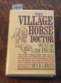 image of The Village Horse Doctor West of the Pecos (SIGNED)