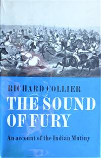 image of The Sound of Fury. An Account of the Indian Mutiny