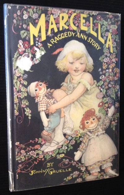 Marcella A Raggedy Ann Story By Johnny Gruelle Hardcover 1929