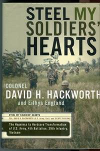 image of Steel My Soldiers' Hearts: The Hopeless to Hardcore Transformation of U.S. Army, 4th Battalion, 39th Infantry, Vietnam