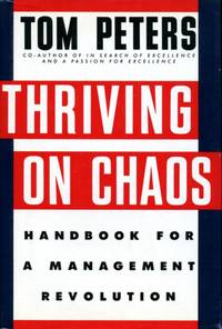 image of Thriving on Chaos: Handbook for Management Revolution: Handbook for a Management Revolution