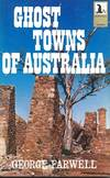 Ghost Towns Of Australia